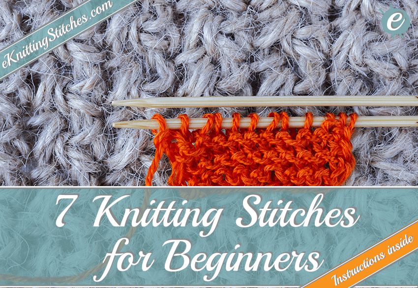 7 Knitting Stitches for Beginners