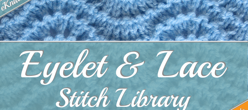 Photo example of a eyelet and lace stitch - links to the eyelet and lace stitch collection.