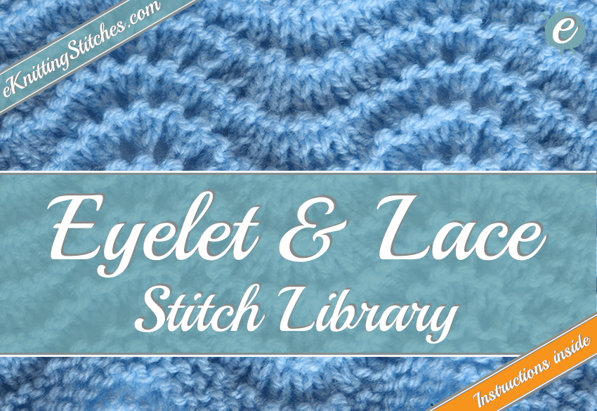 Eyelet Lace Stitches Eknitting Stitches Com