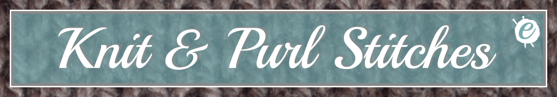 Knit & Purl Knitting Stitch Library Banner