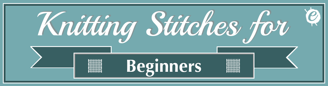 Knitting Stitches for Beginners Banner