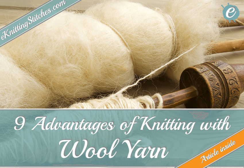 9 Benefits of Knitting with Wool Yarn title