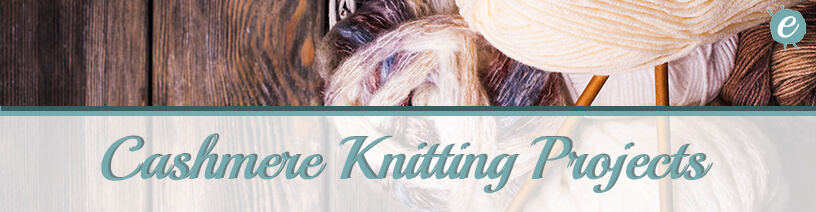 Cashmere Yarn Knitting Projects Banner