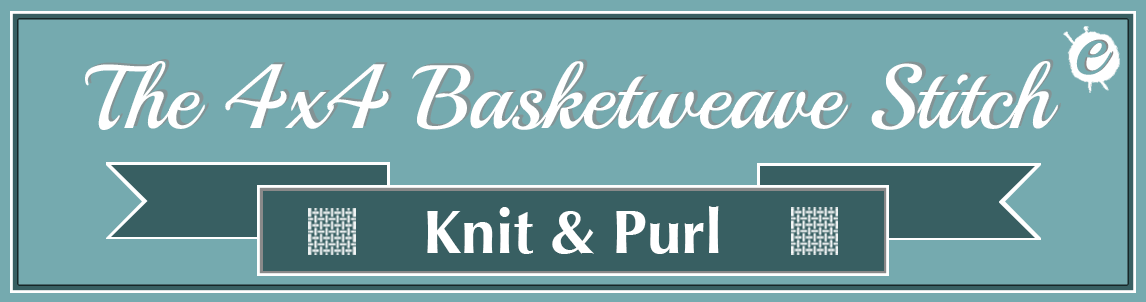 The 4x4 Basketweave Stitch Banner