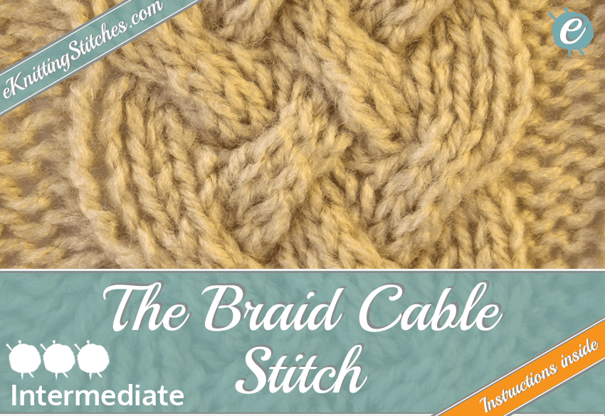 Braid Cable Stitch Eknitting Stitches Com