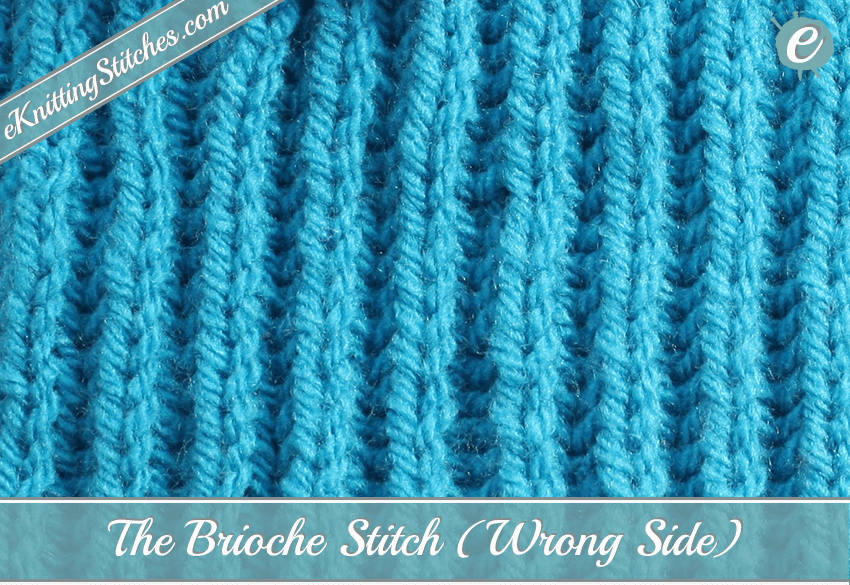 Brioche Stitch Eknitting Stitches