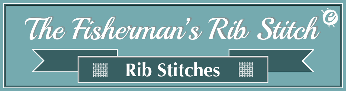 Fisherman's Rib Stitch Banner