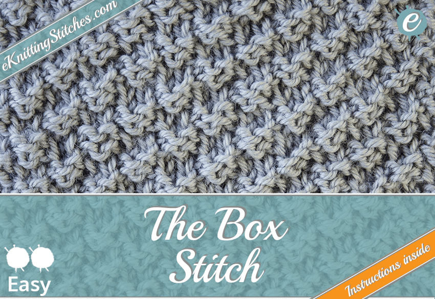 Box Stitch - eKnitting Stitches.com
