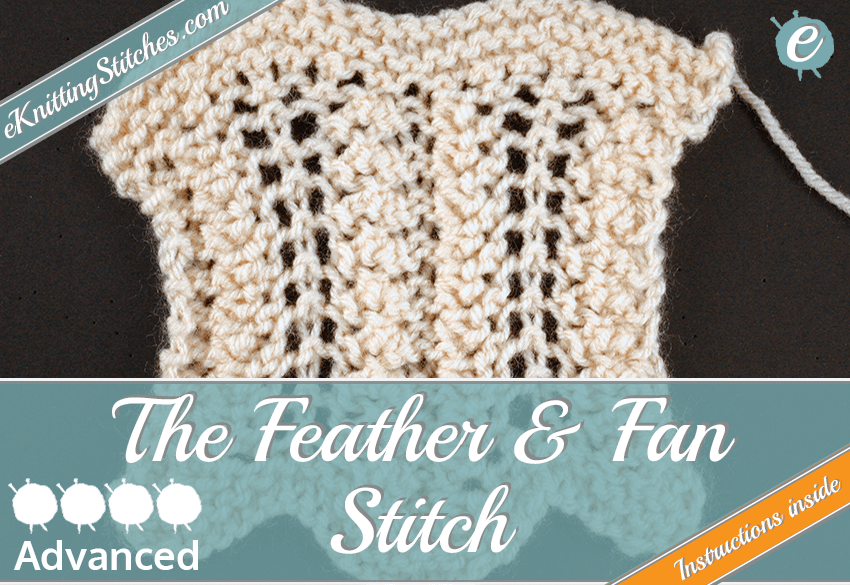 Feather & Fan Stitch - eKnitting Stitches.com