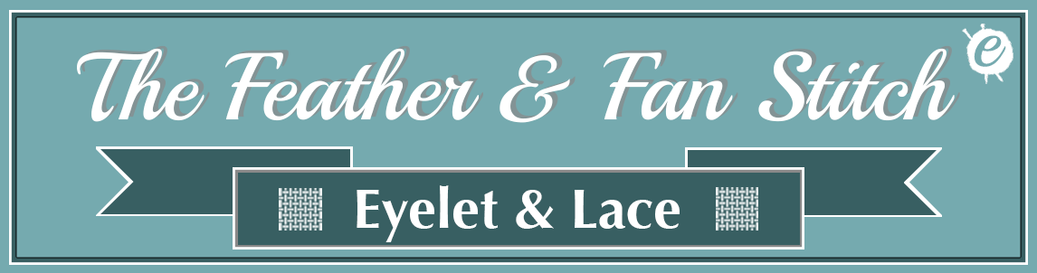 Feather & Fan Stitch Banner