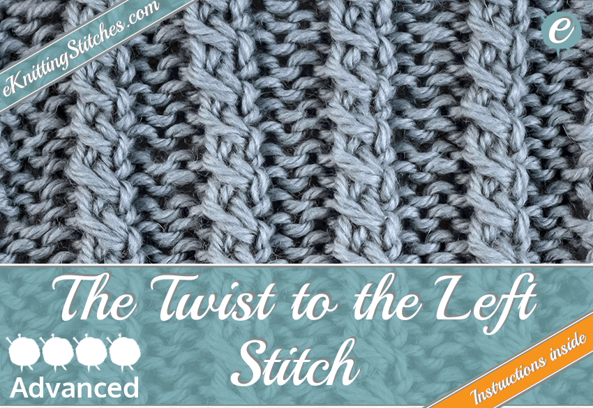 Twist To The Left Stitch Eknitting Stitches