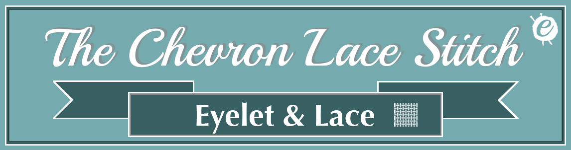 Chevron Lace knitting Stitch Title Banner