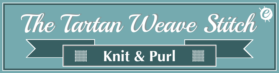 The Tartan Weave Stitch Banner Title