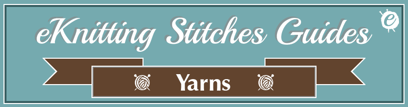 eKnitting Stitches guide to yarns banner