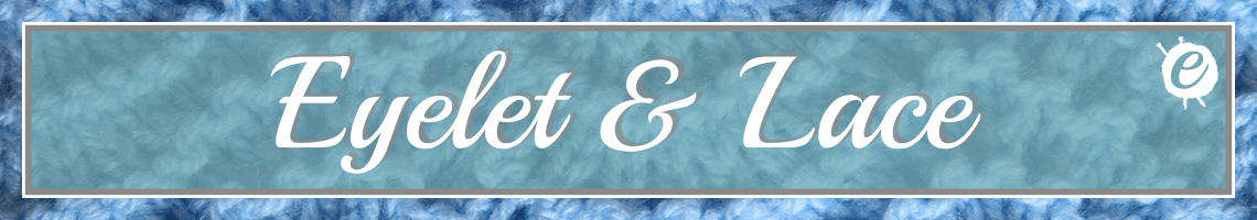 Eyelet & Lace Knitting Stitch Library Banner
