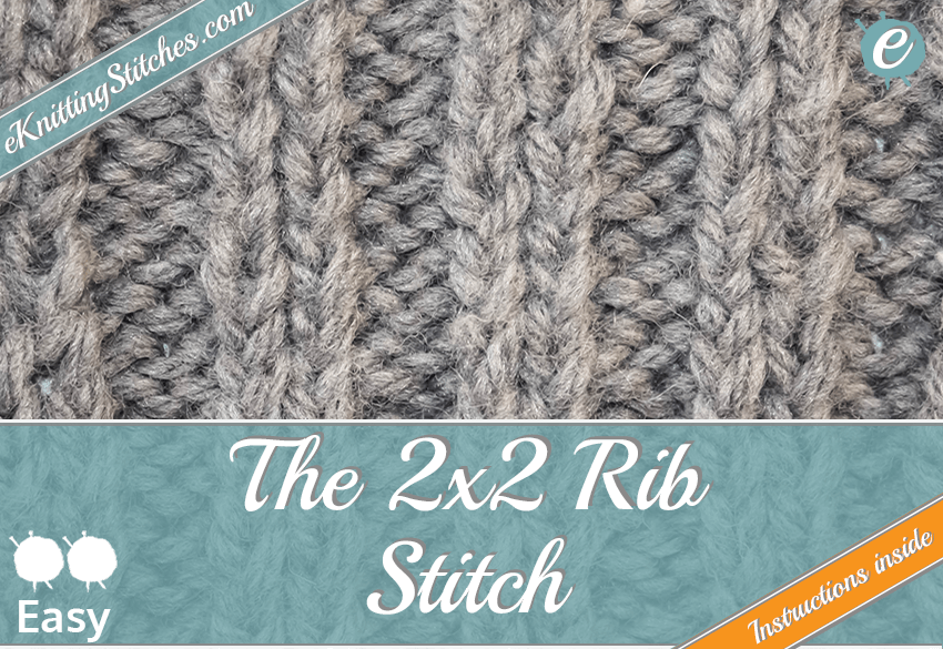 2x2 Rib Stitch example & Title Slide for