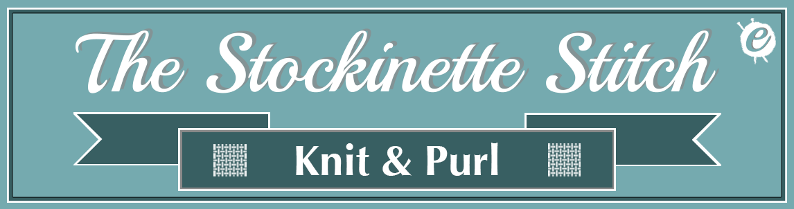 How to Knit the Stockinette Stitch Banner