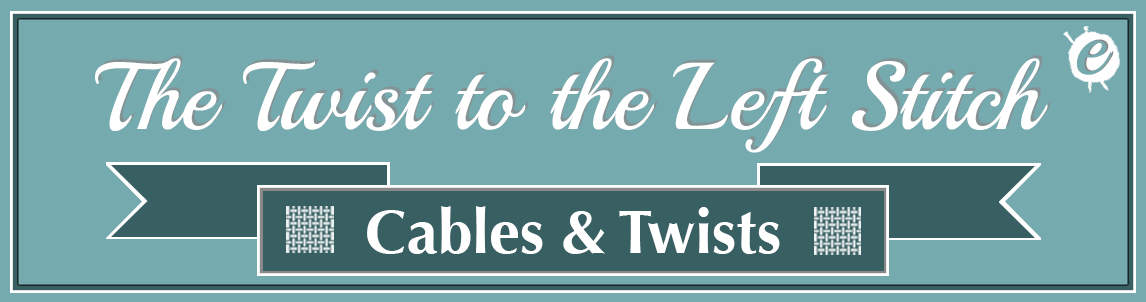 The Twist to the Left Stitch Banner Title