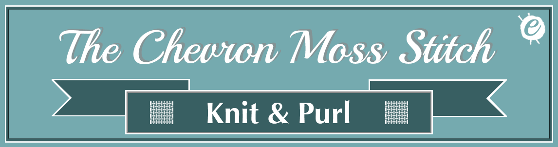 The Chevron Moss Stitch Banner Title