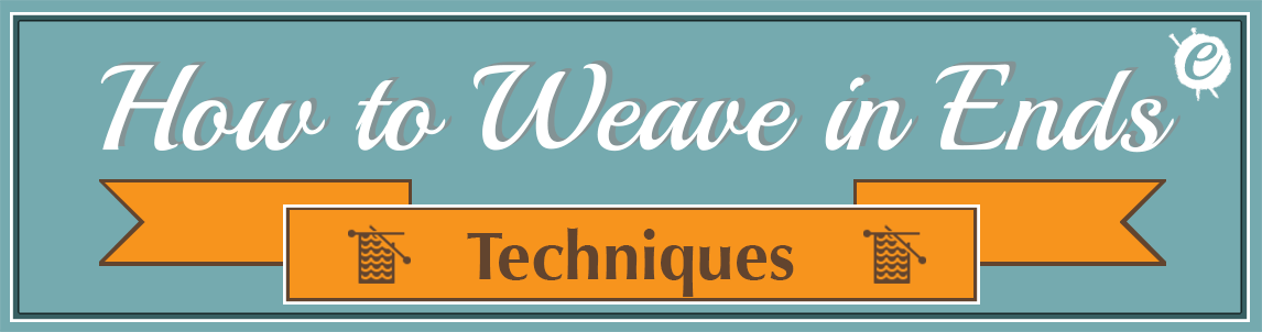 How to Weave in Ends Banner title
